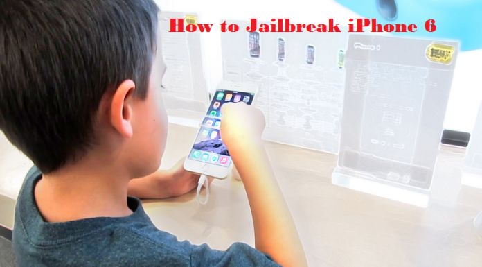 how to Jailbreak iPhone 6