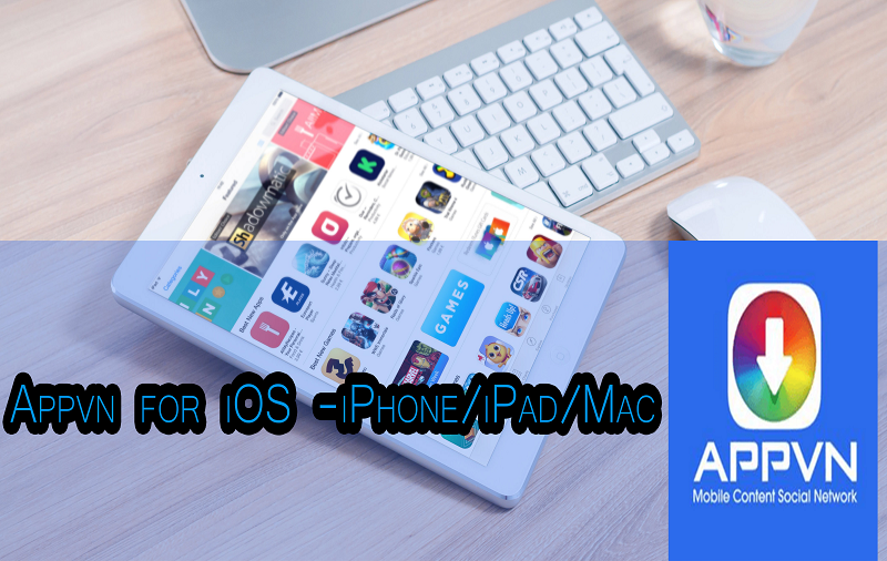 Download Appvn iOS Version for Free without Jailbreaking