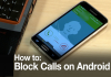 How to Block a Number Android