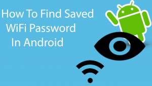2 18 300x169 - How to Find WiFi Password on Android