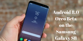 Android 8.0 Oreo Beta on the Samsung Galaxy S8