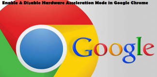 Enable & Disable Hardware Acceleration Mode in Google Chrome