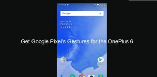 Get Google Pixel's Gestures for the OnePlus 6