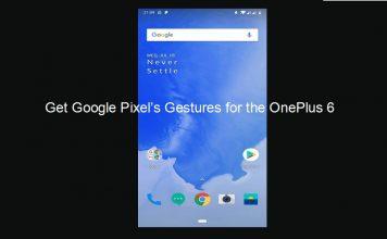 Get Google Pixel's Gestures for the OnePlus 6