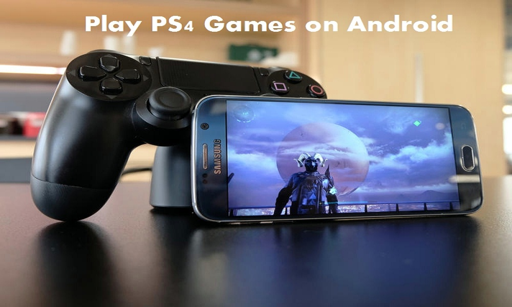 Play PS4 Games on Android