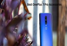 Best OnePlus 7 Pro Accessories